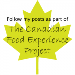 The Canadian Food Experience Project Challenge Eight: Resolutions and Reflections