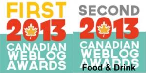 Canadian Web Blog Award 2013 www.acanadianfoodie.com FIRST