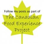 The Canadian Food Experience Project: Round Up Eight