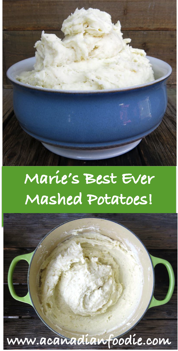 Marie's Best Ever Homemade Mashed Potatoes with Step by Step Images are thick pillows of lush velvety glory: easy, delicious, nutritious and economical! www.acanadianfoodie.com
