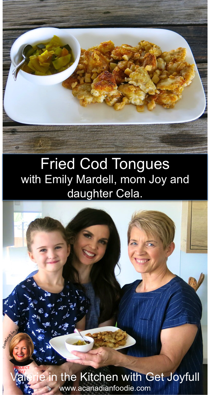 Fried Cod Tongues: Traditional Newfoundland fare In the Kitchen with Emily Mardell, mother Joy, and daughter, Sela from GetJoyfull! #ACFValerieCookingWithYou Step by Step images included.