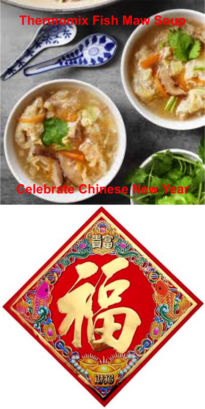 Thermomix Cooking Asian: Happy Chinese New Year! Video for Fish Maw Soup with Chinese New Year Recipe Book included: all from Thermomix Malaysia. #thermomixasiancooking #thermomixcanada