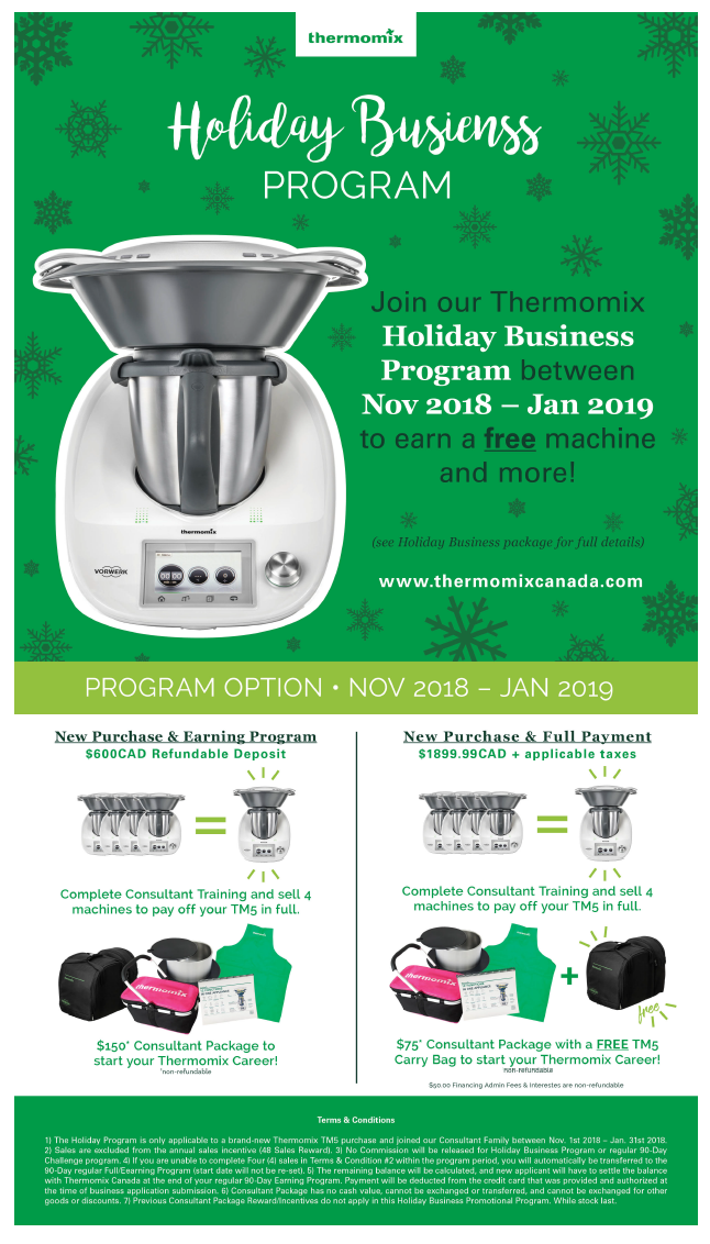Thermomix Client Incentive November 2018: Earn a Free Machine -Thermomix Canada's most coveted client incentive: a second bowl. NOW IS THE TIME to buy or to join us as you can also earn a free machine if you sell 4!