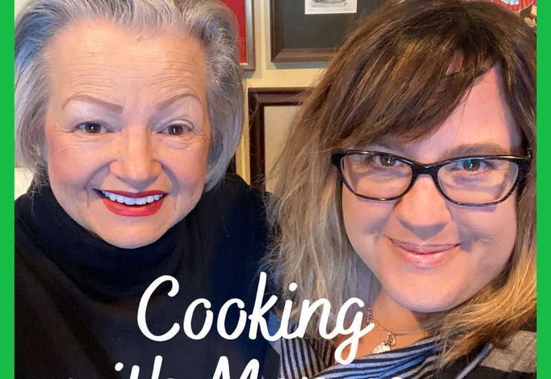 Cooking with Momsey: Cooking Classes with Helen, Valerie and Ragan