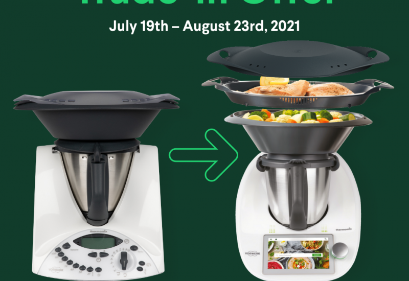 Thermomix TM31 220 Volt Trade-In for 795 CAD Limited Time August 2021